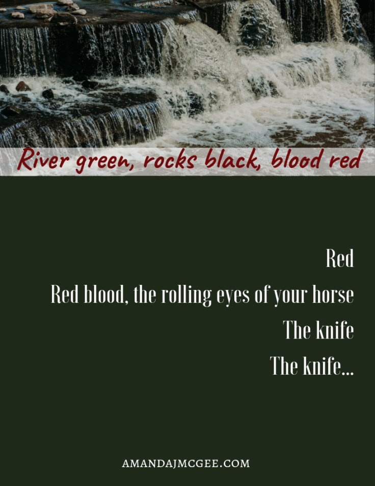 River green, rocks black, blood red (1)